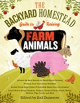 Backyard Homestead Guide to Raising Farm Animals