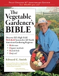 Vegetable Gardener's Bible - 2nd Edition