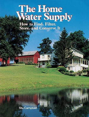 The Home Water Supply..How to Find, Filter, Store, and Conserve It